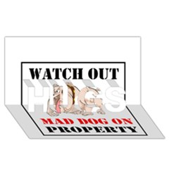 Watch Out Mad Dog On Property Hugs 3d Greeting Card (8x4)