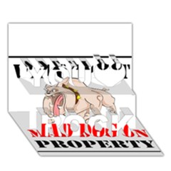 Watch Out Mad Dog On Property You Rock 3d Greeting Card (7x5)
