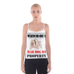 Watch Out Mad Dog On Property Spaghetti Strap Top