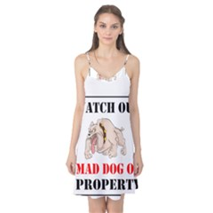 Watch Out Mad Dog On Property Camis Nightgown