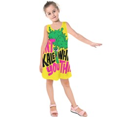 Idont Kale Think Kids  Sleeveless Dress