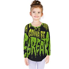 Its Gonna Be Great Kids  Long Sleeve Tee