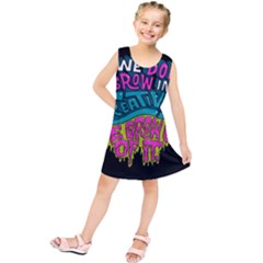 We Dont Grow Into Creativity We Grow Out Of It Kids  Tunic Dress