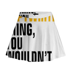 It a Copywriting Thing, you wouldn t understand Mini Flare Skirt