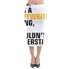 It a Copywriting Thing, you wouldn t understand Midi Pencil Skirt