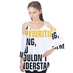 It a Copywriting Thing, you wouldn t understand Flutter Tees