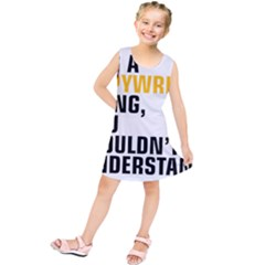 It a Copywriting Thing, you wouldn t understand Kids  Tunic Dress