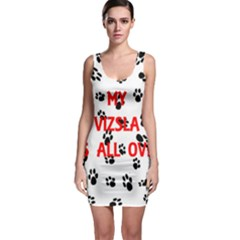 My Vizsla Walks On Me  Sleeveless Bodycon Dress