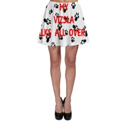 My Vizsla Walks On Me  Skater Skirt