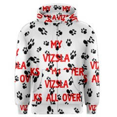 My Vizsla Walks On Me  Men s Zipper Hoodie