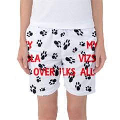 My Vizsla Walks On Me  Women s Basketball Shorts