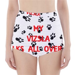 My Vizsla Walks On Me  High-Waisted Bikini Bottoms