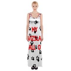My Vizsla Walks On Me  Maxi Thigh Split Dress