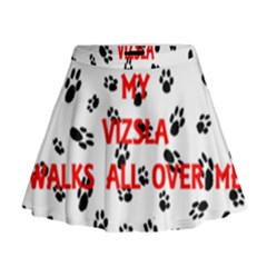 My Vizsla Walks On Me  Mini Flare Skirt