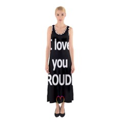 Proudly love Sleeveless Maxi Dress