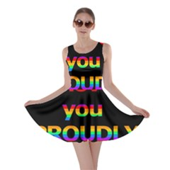 I love you proudly Skater Dress