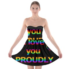 I Love You Proudly Strapless Bra Top Dress