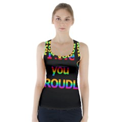 I love you proudly Racer Back Sports Top