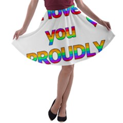 I Love You Proudly 2 A Line Skater Skirt
