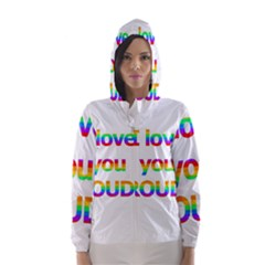 Proudly love Hooded Wind Breaker (Women)