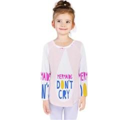 Dont Crt Fun Mermaids Pink Kids  Long Sleeve Tee