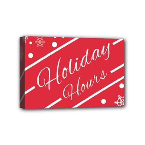Winter Holiday Hours Mini Canvas 6  x 4