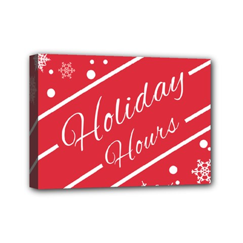 Winter Holiday Hours Mini Canvas 7  x 5