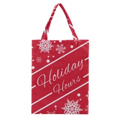 Winter Holiday Hours Classic Tote Bag