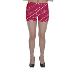 Winter Holiday Hours Skinny Shorts