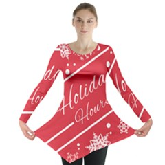 Winter Holiday Hours Long Sleeve Tunic