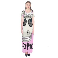 Don t wait for Prince Charming Short Sleeve Maxi Dress