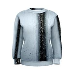 Rain Raindrop Drop Of Water Drip Women s Sweatshirt