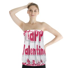 Happy Valentines Day Busy Strapless Top
