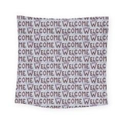 Welcome Letters Pattern Square Tapestry (small)