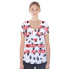 My Border Collie Walks On Me Short Sleeve Front Detail Top