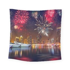 Christmas Night In Dubai Holidays City Skyscrapers At Night The Sky Fireworks Uae Square Tapestry (small)