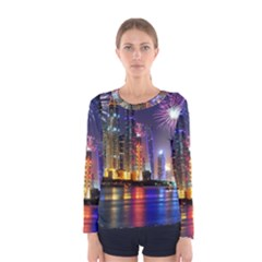 Dubai City At Night Christmas Holidays Fireworks In The Sky Skyscrapers United Arab Emirates Women s Long Sleeve Tee