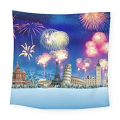 Happy New Year Celebration Of The New Year Landmarks Of The Most Famous Cities Around The World Fire Square Tapestry (Large)