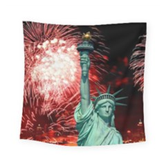 The Statue Of Liberty And 4th Of July Celebration Fireworks Square Tapestry (Small)