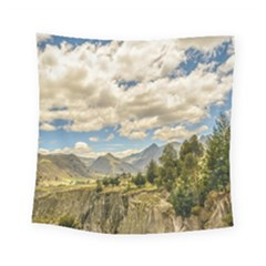 Valley And Andes Range Mountains Latacunga Ecuador Square Tapestry (small)