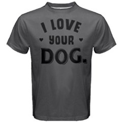 I love your dog - Men s Cotton Tee