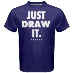 Just draw it - Men s Cotton Tee