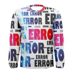 Error Crash Problem Failure Men s Long Sleeve Tee