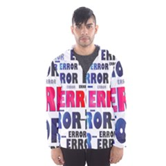 Error Crash Problem Failure Hooded Wind Breaker (Men)