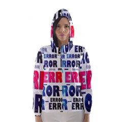 Error Crash Problem Failure Hooded Wind Breaker (Women)