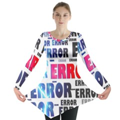 Error Crash Problem Failure Long Sleeve Tunic