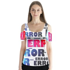 Error Crash Problem Failure Butterfly Sleeve Cutout Tee