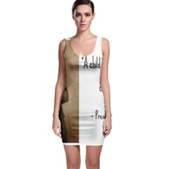A Child is Miseducated... Sleeveless Bodycon Dress