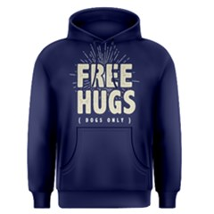 Free hugs dogs only ?- Men s Pullover Hoodie