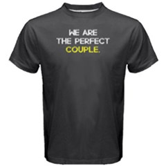 We Are The Perfect Couple   Men s Cotton Tee